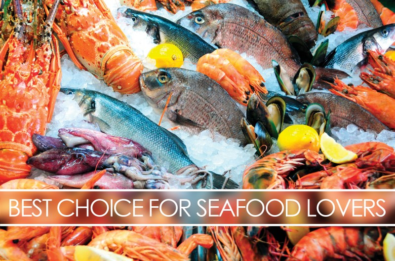 Best Choice for Seafood Lover